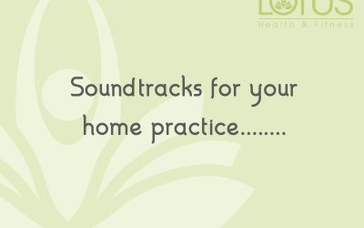 Soundtracks for your home practice