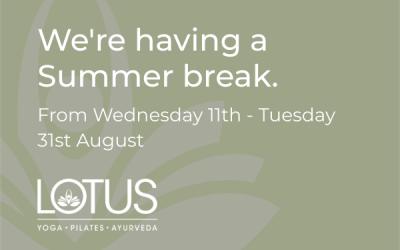 We're having a summer break